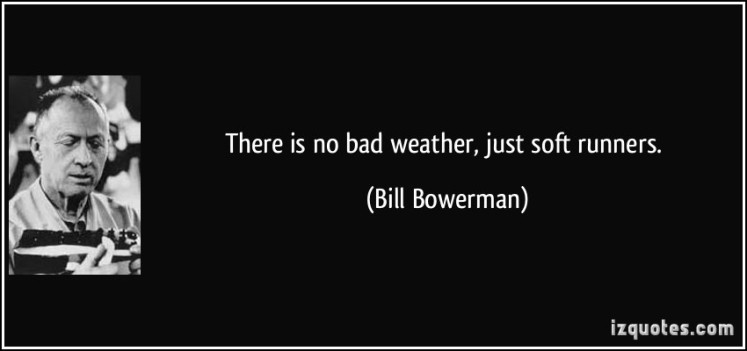 quote-there-is-no-bad-weather-just-soft-runners-bill-bowerman-338933